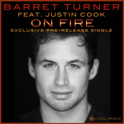 On Fire - Barret Turner feat. Justin Cook