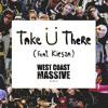 Jack U - Take U There (West Coast Massive Remix)