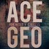 01 Ace Geo No Tellin (Clean Version)