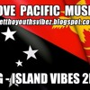 Chris Sione Ft Kingiie Bwoy - I'm So Lost [PNG Music 2015]
