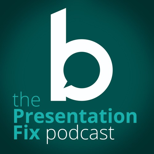 The Presentation Fix Podcast