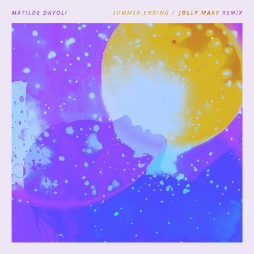 Matilde Davoli - Summer Ending (Jolly Mare Remix)