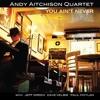 Six Appeal - Andy Aitchison Quartet