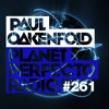 Planet Perfecto 261 ft. Paul Oakenfold (Recorded live at Cream)