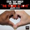 Steve Silk Hurley - The Word Is Love (Adam K Remix)