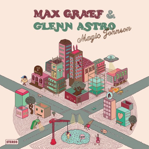 Max Graef & Glenn Astro - 'Magic Johnson'