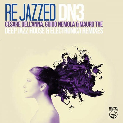 Re Jazzed (Deep Jazz House and Electronica Remixes)