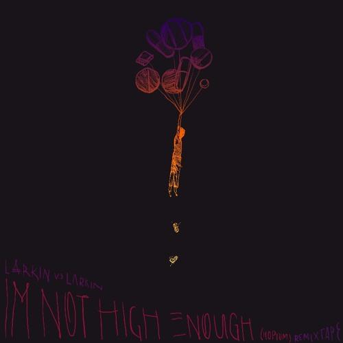 Not High Enough / Astro Nautico x No Sass Remix