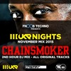 Chainsmoker - UKR Nights (FNOOB Techno Radio - 11/2/15)