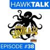 Comikaze 2015! | HawkTalk Ep. 38 - Pt. 2