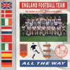 ENGLAND FOOTBALL TEAM - ALL THE WAY EXTRA TIME MIX