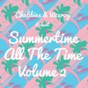 Summertime All The Time Volume 2
