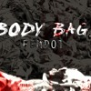 Body Bags (Prod. Charles Lauste) [Video in Description]