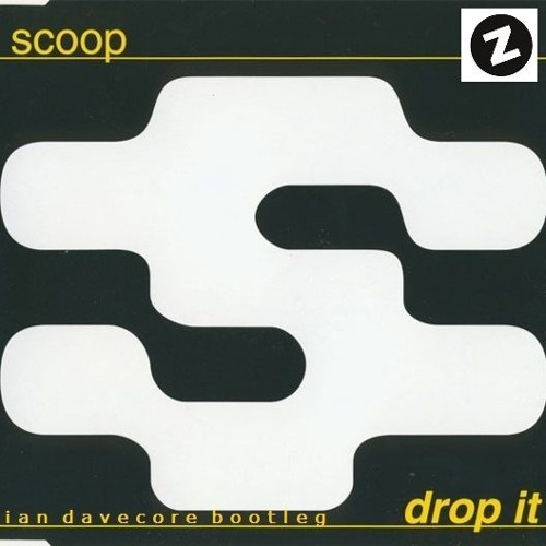 Scoop - Drop It (Ian Davecore Bootleg)