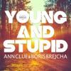 Boris Brejcha ft. Ann Clue - Young And Stupid (Original Mix)