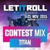 LetitRoll Winter Slovakia 2015 - Contest Mix TITAN STAGE