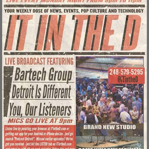 IT In The D - Episode 116 - Fantasticon, Bartech Group, Detroit Is Different