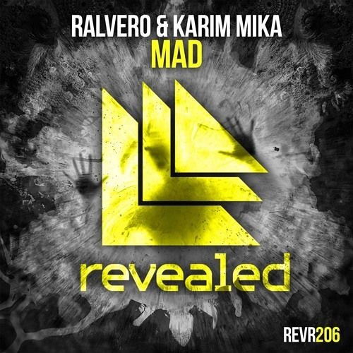 Ralvero & Karim Mika - MAD (Kroshwell Bootleg)