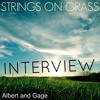 Albert And Gage Interview Complete