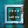 call me ( good bye )