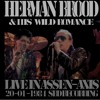 Herman Brood & his Wild Romance @ Assen - 01 - Waitin' For My Man
