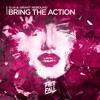 D.I.B & Grant Rebound - Bring The Action (Original Mix)
