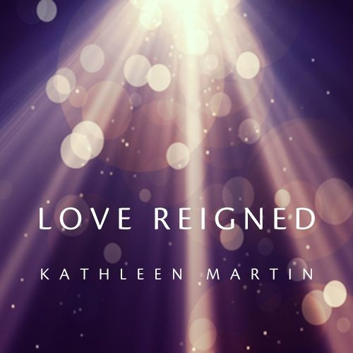 Love Reigned