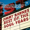 Jimmy Barnes - Best Of The Soul Years - Seg 1 Of 3