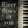 River Flow In You (Alen Remix)