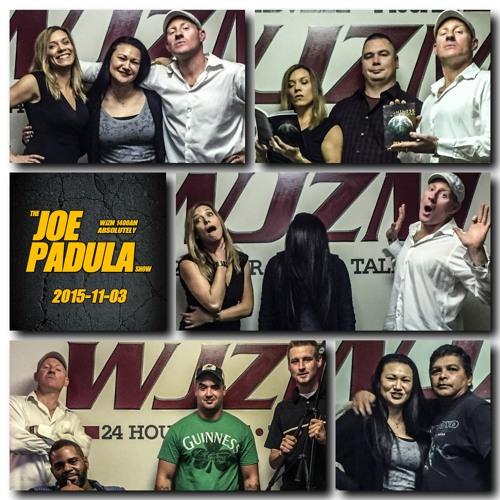 2015-11-03 - The Joe Padula Show