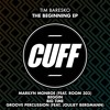 CUFF025: Tim Baresko & Room303 - Marilyn Monroe (Original Mix) [CUFF]