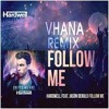 Hardwell - Ft - Jason - Derulo - Follow - Me - Vhana - Remix -