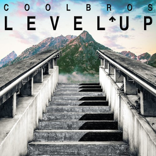 COOL BROS - Level Up (Original Mix)