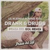 Drank & Drugs (Praia del Sol Festival Remix) (PLAYED BY MARTIN GARRIX)