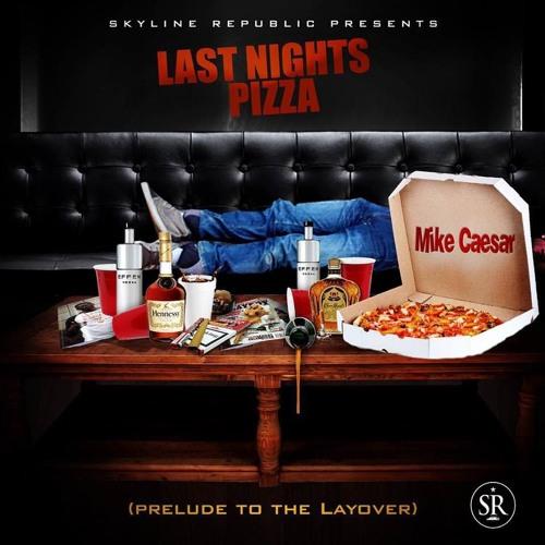 Last Night's Pizza LP