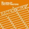 Cactus Twisters - Color Code (Original Mix) - Electronic Petz