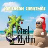02 - Steel Rhythm - All I Want For Christmas