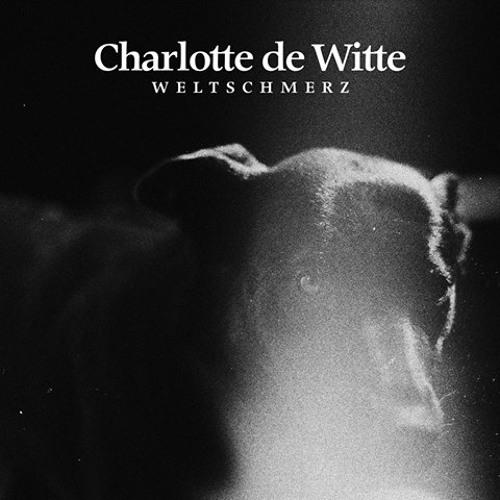 CHARLOTTE DE WITTE - WELTSCHMERZ EP [TURBO RECORDINGS]