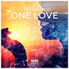 Rovack - One Love (Original Mix) *** FREE DOWNLOAD*** [SUPPORTED BY DANNIC]
