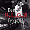 B.L.O.W  Freestyle