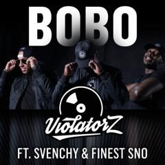 Violatorz ft. Svenchy & FinesstSno - Bobo (Prod. Angosoundz)