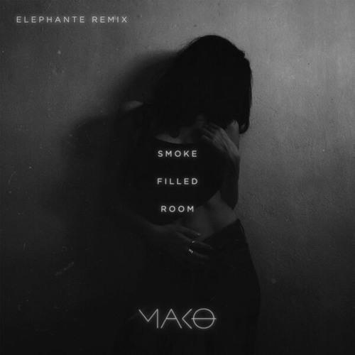 Mako Smoke Filled Room Elephante Remix By Elephante