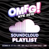 OMFG! NYE 2016 Official Playlist