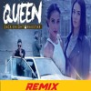 Queen FULL Song | Zack Knight | Raxstar | Remix By Dj Yd