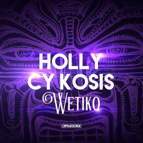 Holly x Cy kosis - Wetiko (Original Mix)