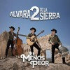 Alvara2 de la Sierra - El Menos Peor mp3