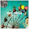 Full Circle (Prod. By Ayokay)