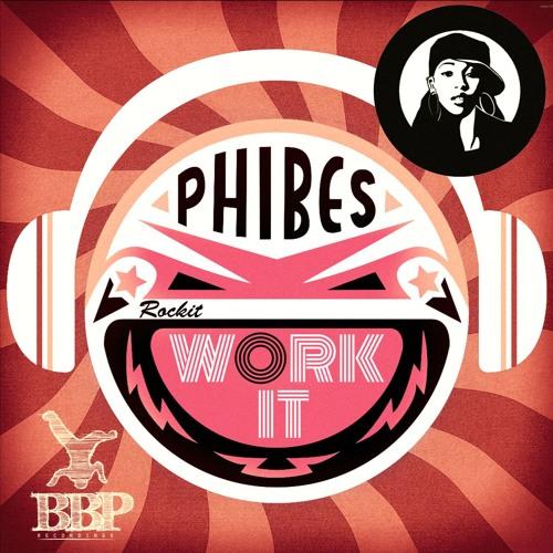 Phibes - Work it (Original Mix)