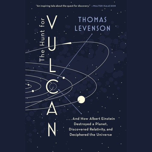 The Hunt for Vulcan by Thomas Levenson, Narrated by Kevin Pariseau