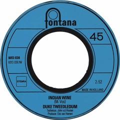 Duke Tweedledum - Indian Wine